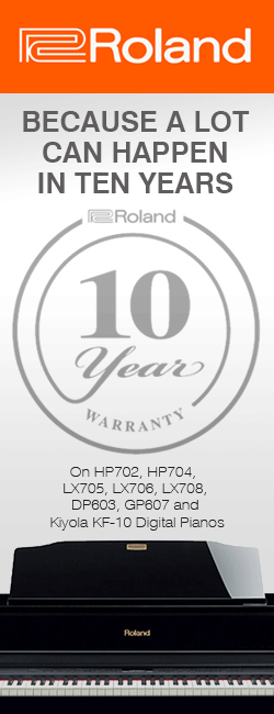 Roland Give 10 Year Warranty With HP601, HP603A, LX705, LX706, LX708, DP603 and GP607 Digital Pianos
